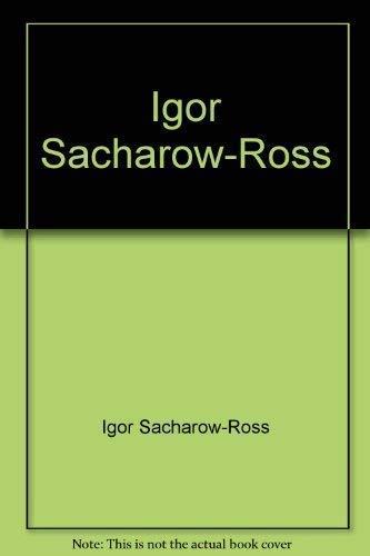 Igor Sacharow-Ross : Dtsch.-Russ.: Sacharow-Ross, Igor) &