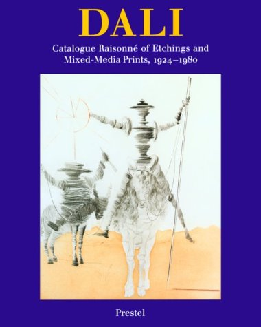 9783791312798: Salvador Dali: The Catalogue Raisonne of Etchings and Mixed-Media Prints, 1924-1980 (Art & Design)