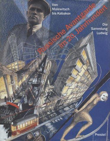 Russische Avantgarde im 20. Jahrhundert. Von Malewitsch