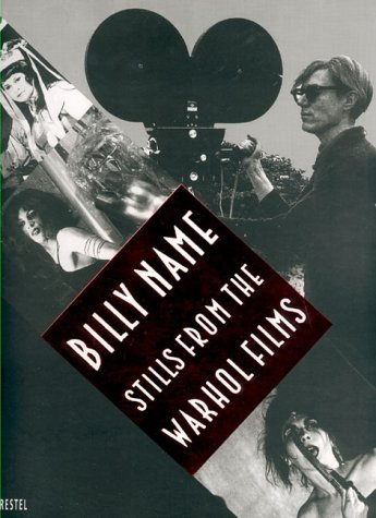 9783791313672: Billy Name: Stills from the Warhol Films