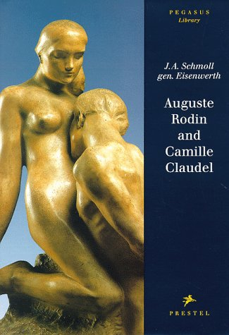 Auguste Rodin and Camille Claudel: J. Adolf Schmoll
