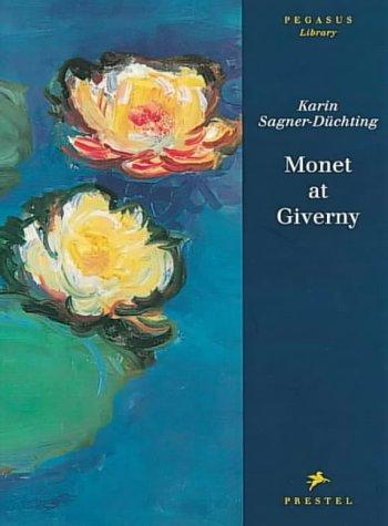 9783791313849: Monet at Giverny (Pegasus) /Anglais (Pegasus Series)