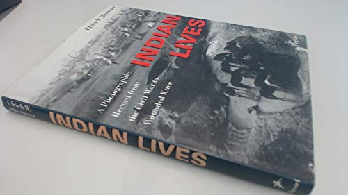 Indian Lives: A Photographic Record from the: Hiesinger, Ulrich W.