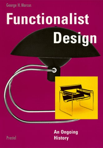 Functionalist Design : An Ongoing History
