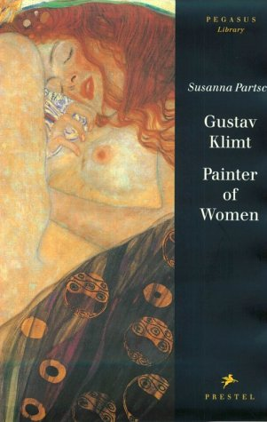 9783791314280: Gustav Klimt: Painter of Women (Pegasus Library)