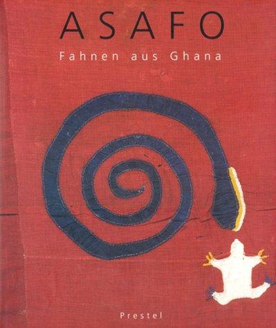 9783791314372: Asafo, Fahnen aus Ghana