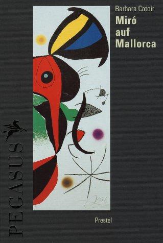 9783791314785: Miro auf Mallorca