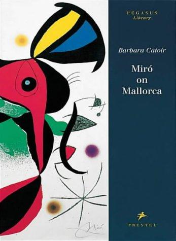 9783791314839: Miro on Mallorca (Pegasus) /Anglais (Pegasus Series)