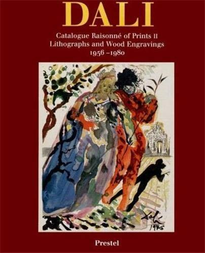 Catalogue Raisonne of Prints II: Lithographs and: Salvador Dali