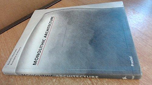 9783791316093: Monolithic Architecture (Architecture & Design)