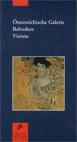 9783791316222: Osterreichische Galerie, Belvedere, Vienna (Prestel Museum Guides)