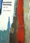 9783791316673: Austrian Painting 1945-1995: the Essl Collection (Art & Design)