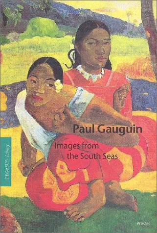 Paul Gauguin: Images from the South Seas (Pegasus Library) (3791316737) by Hollmann, Eckhard