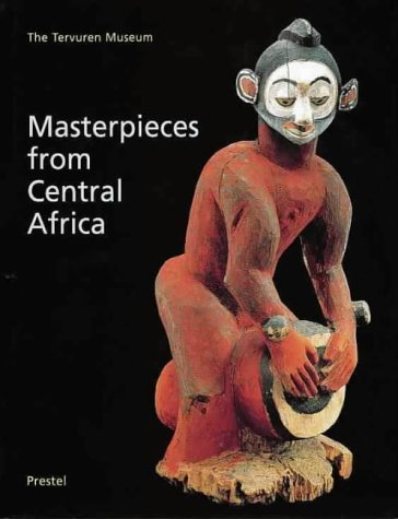 Masterpieces from Central Africa: The Tervuren Museum