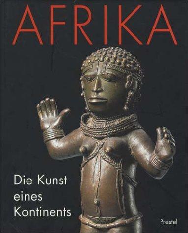 9783791316925: Afrika. Die Kunst eines Kontinents.