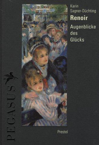 9783791317120: Renoir - Augenblicke des Glucks (Pegasus) /Allemand (Pegasus Library)