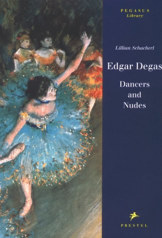Edgar Degas: Dancers and Nudes