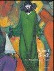 Albert Bloch: The Americn Blue Rider: Adams, Henry et al (Edited by)