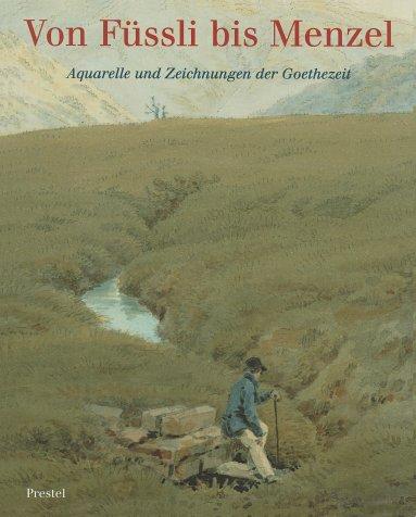 Von Fussli Bis Menzel: Sieveking, Hinrich