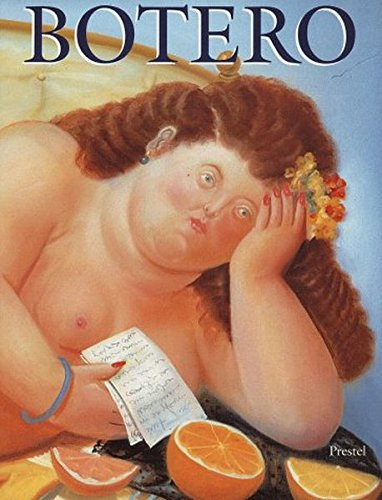 Fernando Botero: Paintings and Drawings: Spies, Werner;Botero, Fernando