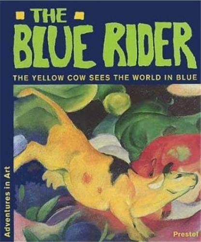 The Blue Rider. The Yellow Cow Sees The World In Blue.: Doris Kutschbach