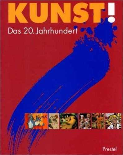 9783791318349: Kunst Das 20 Jahrhundert /Allemand