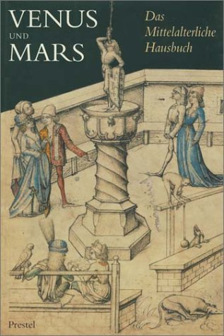 9783791318394: Venus and Mars: The world of the medieval housebook