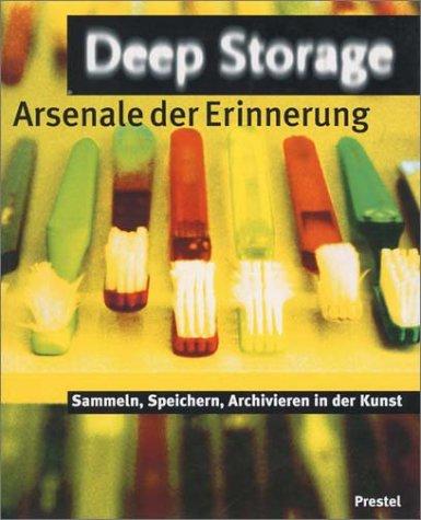 9783791318479: Deep Storage. Arsenale der Erinnerung
