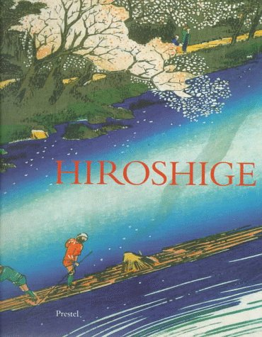 9783791318608: Hiroshige: Prints and Drawings (African, Asian & Oceanic Art)