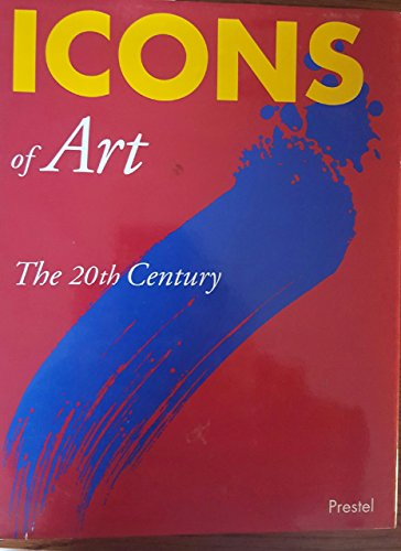 9783791318622: Icons of Art: The 20th Century (Prestel's Icons)