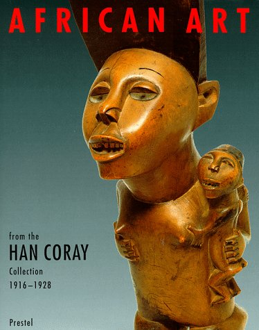 9783791319049: African Art from the Han Coray Collection, 1916-1928: 1916-1928 : Volkerkundemuseum, University of Zurich