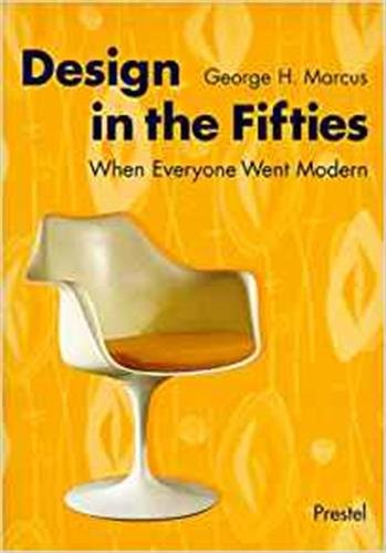 DESIGN IN THE FIFTIES /ANGLAIS: MARCUS GEORGE