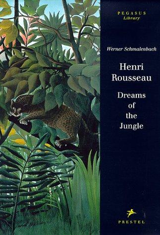 9783791319421: Henri Rousseau: Dreams of the Jungle (Pegasus Library)