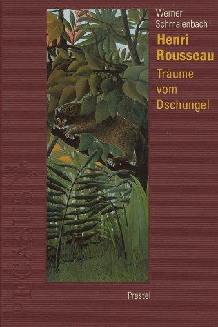 9783791319513: Henri Rousseau: Dreams of the Jungle (Pegasus Library) (German Edition)