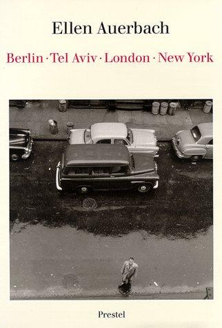 Ellen Auerbach : Berlin Tel Aviv London New York.: Ellen Auerbach. (With Contributions By Ute ...
