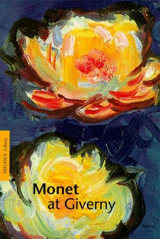 MONET AT GIVERNY (PEGASUS LIBRARY S.): KARIN SAGNER-DUCHTING