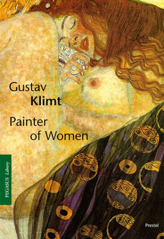9783791320076: Gustav Klimt: Painter of Women (Pegasus Library)