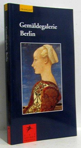 9783791320588: Gemäldegalerie Berlin. Guides Prestel (français)