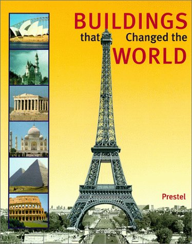 9783791321509: Buildings That Changed the World