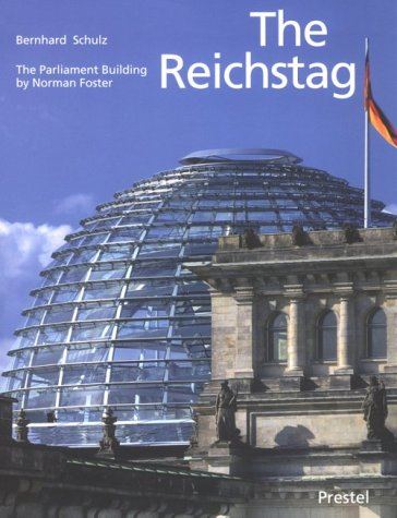 9783791321530: The Reichstag: Sir Norman Foster's Parliament Building (Architecture)