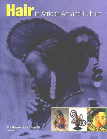 9783791322919: Hair in African Art and Culture (African, Asian & Oceanic Art)