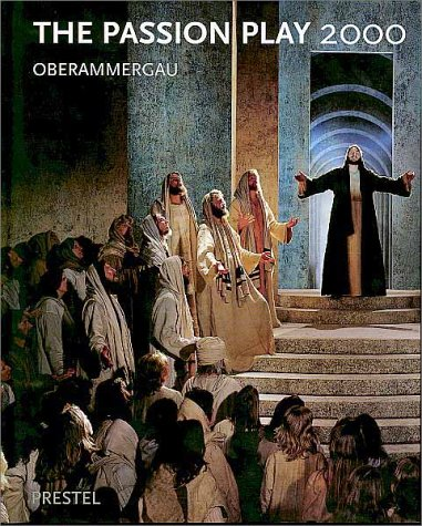 9783791323275: The Passion Play 2000: Oberammergau