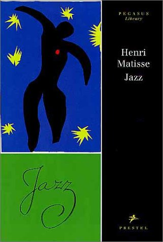 Henri Matisse: Jazz: Jazz is Rhythm and: Matisse, Henri