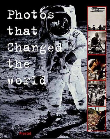 9783791323954: Photos That Changed the World