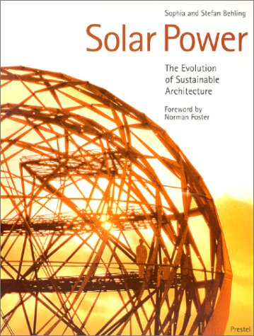 9783791324111: Solar Power: The Evolution of Sustainable Architecture