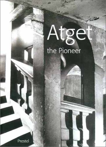 9783791324562: Atget the Pioneer