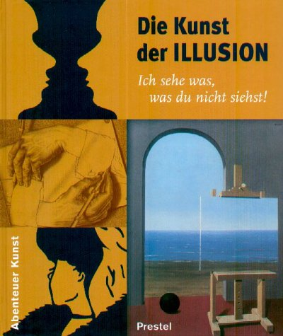 9783791324777: KUNST DER ILLUSION