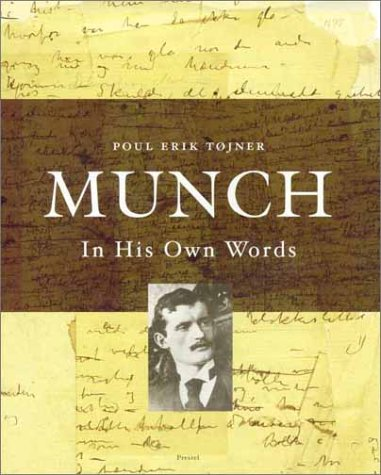 Munch: In His Own Words.