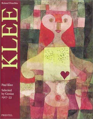 Paul Klee: Selected by Genius, 1917-33: Klee, Paul
