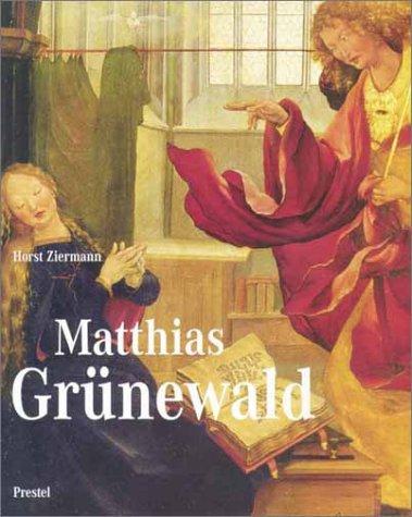 9783791325002: Matthias Grunewald (Art & Design S.)